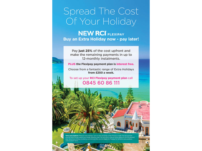 Flexipay is an interest-free payment plan for RCI members booking an Extra Holiday costing £250 or more. With a deposit of just 25 per cent of the total cost of the holiday to be paid upfront, the balance can be spread over 12 months.
